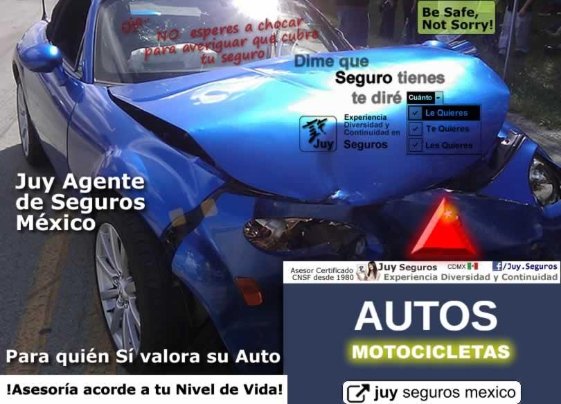 No esperes a chocar para asegurar tu Auto Juy Seguros Mexico