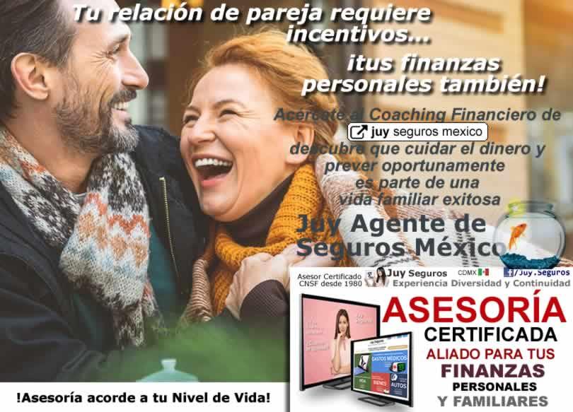 Amor y Relaciones Exitosas requieren Coaching Financiero de Juy Seguros México