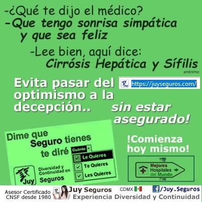 Antes de que te pregunten ¿Qué te dijo el Médico? Contrata Gastos Médicos Mayores con Juy Seguros Mexico, no es un chiste!