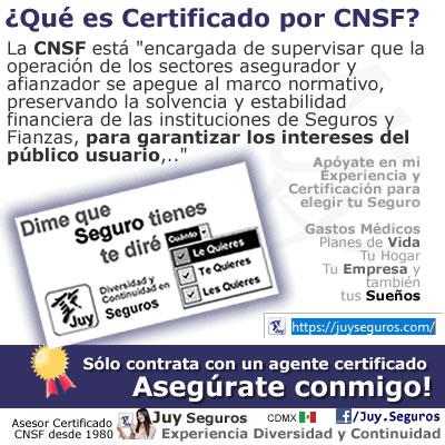Juy Seguros es Agente Certificado por CNSF a tu Servicio en todo México