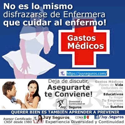 No es lo mismo disfrazarse de Enfermera que cuidar al Enfermo, contrata Gastos Médicos con JuySeguros.com