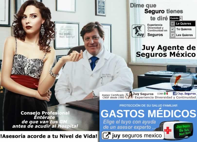 Entérate que cubre y que no tus Gastos Médicos Mayores pregunta a Juy Seguros México