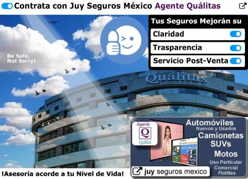 QUALITAS Agente de seguros de autos motos suvs flotillas nuevos Juy Mexico